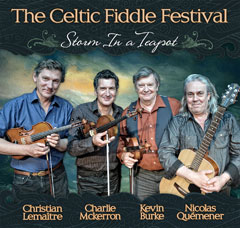 The Celtic Fiddle Festival - Storm in a Teapot cover