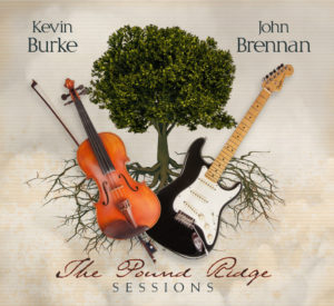 Kevin Burke and John Brennan - The Pound Ridge Sessions cd cover